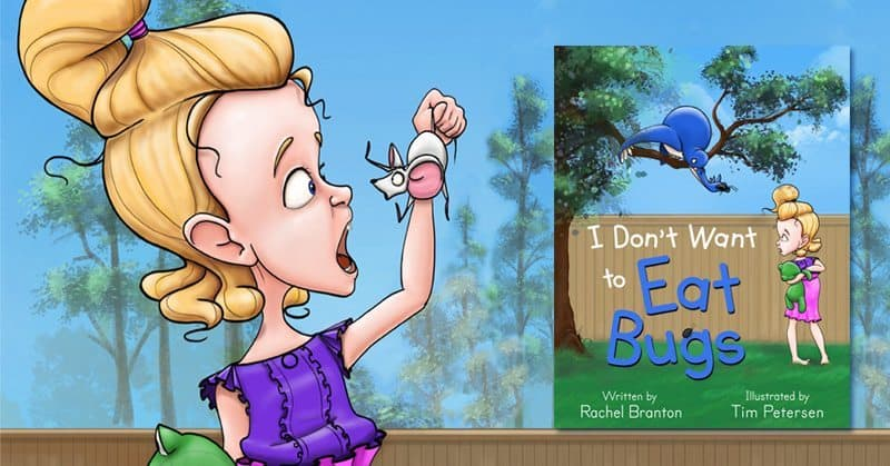 I Don't Want to Eat Bugs by Rachel Branton featured image