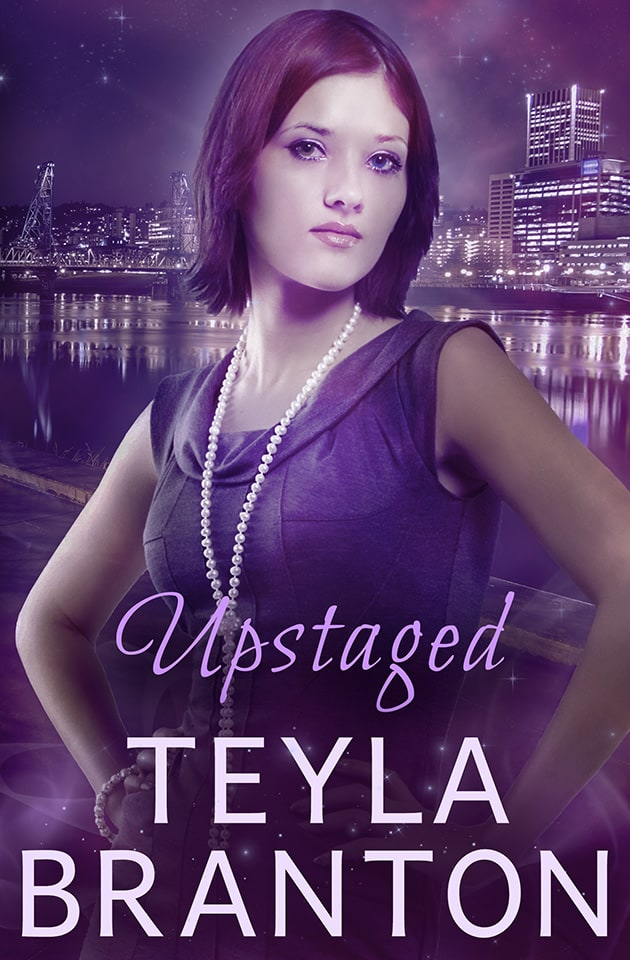 Upstaged by Teyla Branton